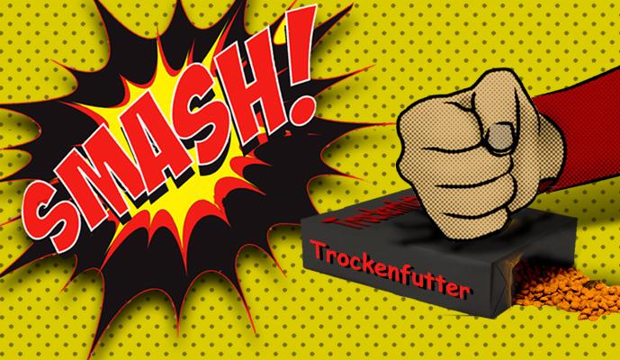 Trockenfutter-SMASH3